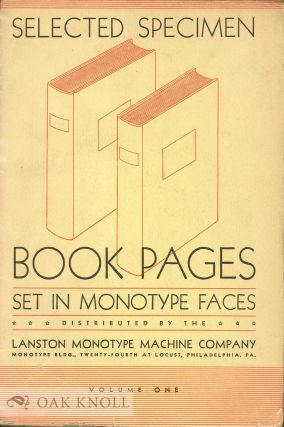 TYPICAL BOOK PAGES SET IN MONOTYPE FACES. Lanston Monotype