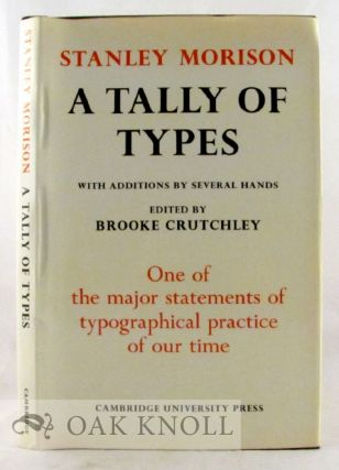 A TALLY OF TYPES. Stanley Morison