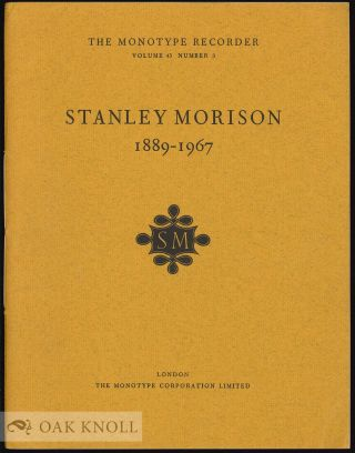 STANLEY MORISON, 1889-1967. James Moran
