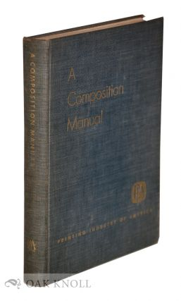 A COMPOSITION MANUAL. Ralph W. Polk, Harry L. Gage