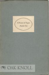 PRIMER OF TYPES, BEMBO, BASKERVILLE, BELL A SHOWING OF THREE ENGLISH MONOTYPE BOOK FACES,...