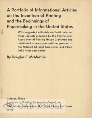 PORTFOLIO OF INFORMATIONAL ARTICLES ON THE INVENTION OF PRINTING AND THE BEGINNINGS OF...