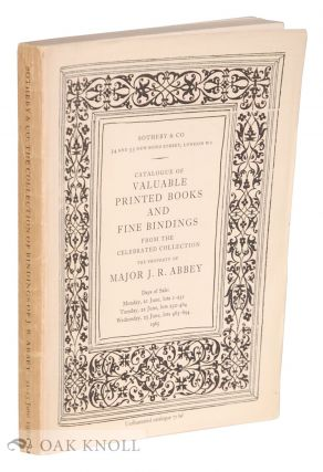 CATALOGUE OF VALUABLE PRINTED BOOKS AND FINE BINDINGS FROM THE CELEBRATED COLLECTION, THE...