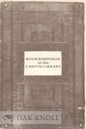 BOOKBINDINGS IN THE CHAPIN LIBRARY ON EXHIBIT MARCH 1-31, 1976