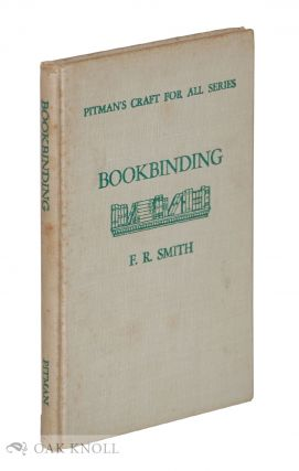 BOOKBINDING. F. R. Smith