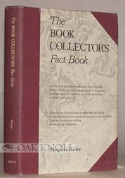 THE BOOK COLLECTOR'S FACT BOOK. Margaret Haller