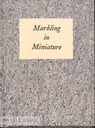 MARBLING IN MINIATURE. Christopher Weiman.