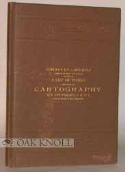 A LIST OF WORKS RELATING TO CARTOGRAPHY.