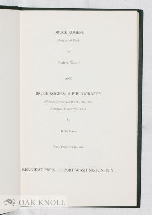 BRUCE ROGERS, DESIGNER OF BOOKS With BRUCE ROGERS; A BIBLIOGRAPHY.