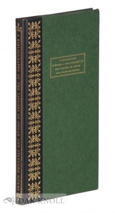 CONTRIBUTIONS TOWARDS A BIBLIOGRAPHY OF THE TAYLORS OF ONGAR AND STANFORD RIVERS