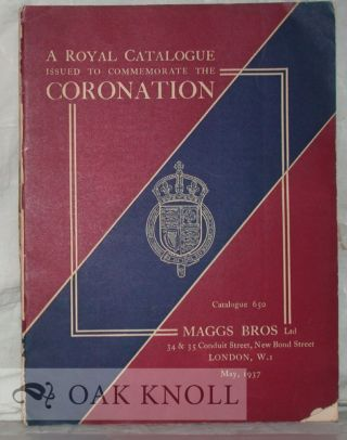 ROYAL CATALOGUE ISSUED TO COMMEMORATE THE CORONATION OF THEIR MAJESTIES KING GEORGE VI AND QUEEN...