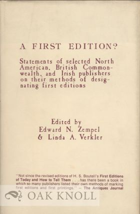 A FIRST EDITION?: STATEMENTS OF SELECTED PUBLISHERS. Edward N. Zempel, Linda A. Verkler