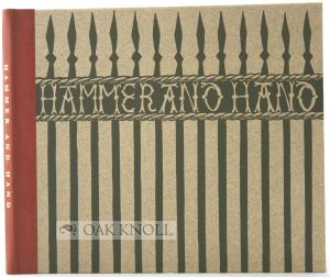 HAMMER AND HAND, AN ESSAY ON THE IRONWORK OF CAMBRIDGE. Raymond Lister.