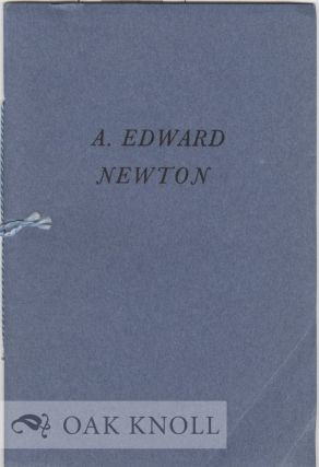 A TRIBUTE TO A. EDWARD NEWTON CHRISTMAS 1940