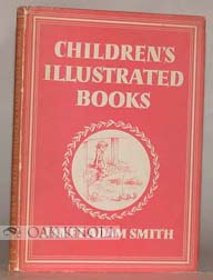 CHILDREN'S ILLUSTRATED BOOKS. Janet Adam Smith.