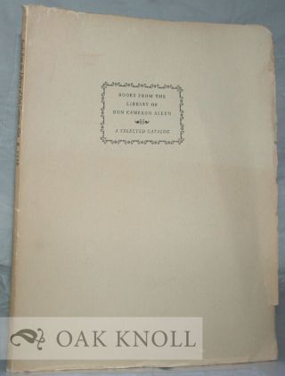 A SELECTED CATALOG OF BOOKS FROM THE LIBRARY OF DON CAMERON ALLEN. J. M. Edelstein.