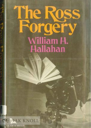 THE ROSS FORGERY. William H. Hallahan
