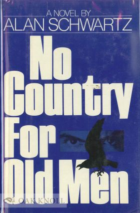 NO COUNTRY FOR OLD MEN. Alan Schwartz