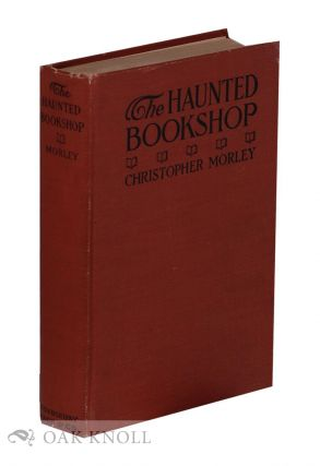 THE HAUNTED BOOKSHOP. Christopher Morley