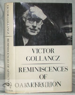 REMINISCENCES OF AFFECTION. Victor Gollancz