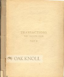 TRANSACTIONS OF THE GROLIER CLUB OF THE CITY OF NEW YORK PART II (1885-1894