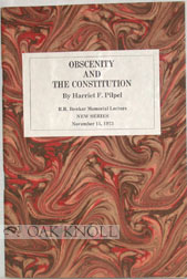 OBSCENITY AND THE CONSTITUTION. Harriet F. Pilpel