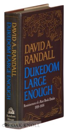 DUKEDOM LARGE ENOUGH, REMINISCENCES OF A RARE BOOK DEALER