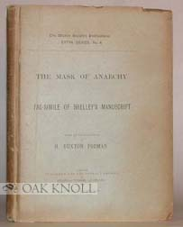 MASK OF ANARCHY WRITTEN ON THE OCCASION OF THE MASSACRE AT MANCHESTER. FACSIMILE OF THE...
