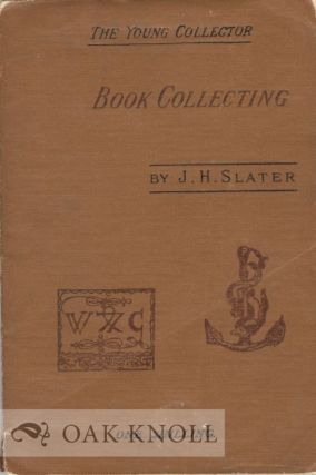 BOOK COLLECTING, A GUIDE FOR AMATEURS
