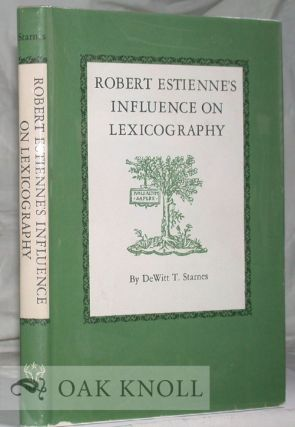 ROBERT ESTIENNE'S INFLUENCE ON LEXICOGRAPHY