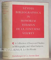 STUDIA BIBLIOGRAPHICA IN HONOREM HERMAN DE LA FONTAINE VERWEY