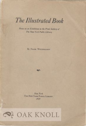 THE ILLUSTRATED BOOK, NOTES ON AN EXHIBITION