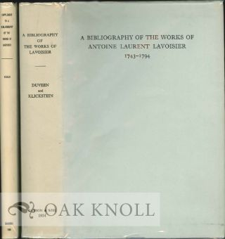 A BIBLIOGRAPHY OF THE WORKS OF ANTOINE LAURENT LAVOISIER, 1743-1794 With SUPPLEMENT