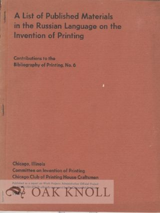 A LIST OF PUBLISHED MATERIALS IN THE RUSSIAN LANGUAGE ON THE INVENTION OF PRINTING