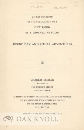 ON THE OCCASION OF THE PUBLICATION OF A NEW BOOK BY A. EDWARD NEWTON, DERBY DAY AND OTHER ADVENTURES.