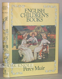 ENGLISH CHILDREN'S BOOKS, 1600 TO 1900. Percy Muir