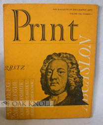 PRINT, A QUARTERLY JOURNAL OF THE GRAPHIC ARTS