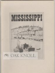 MISSISSIPPI, THE SESQUICENTENNIAL OF STATEHOOD, AN EXHIBITION IN THE LIBRARY OF CONGRESS