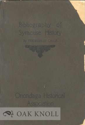 BIBLIOGRAPHY OF SYRACUSE HISTORY