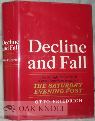 DECLINE AND FALL. Otto Friedrich