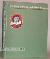 THE LIBRARY OF DRUMMOND OF HAWTHORNDEN. Robert H. Macdonald