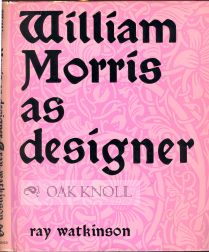 WILLIAM MORRIS AS DESIGNER
