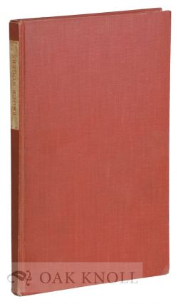 BRUCE ROGERS: A BIBLIOGRAPHY, HITHERTO UNRECORDED WORK 1889-1925. COMPLETE WORK, 1925-1936. Irvin...