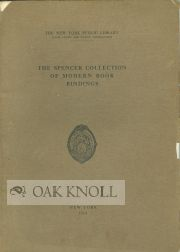 THE SPENCER COLLECTION OF MODERN BOOK BINDINGS