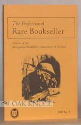 PROFESSIONAL RARE BOOKSELLER, JOURNAL OF THE ANTIQUARIAN