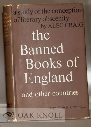 BANNED BOOKS OF ENGLAND AND OTHER COUNTRIES, A STUDY OF THE CONCEPTION OF LITERARY OBSCENITY....