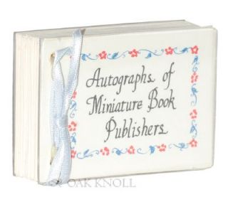 AUTOGRAPHS OF MINIATURE BOOK PUBLISHERS