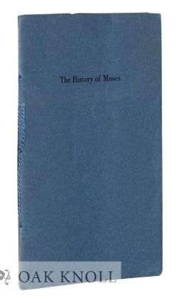 THE HISTORY OF MOSES. BY ROBERT LOUIS STEVENSON. A. Edward Newton