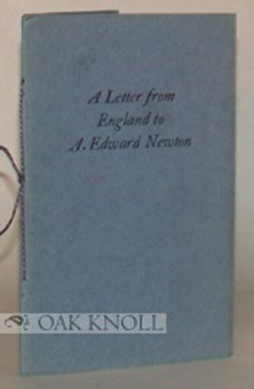 A LETTER FROM ENGLAND TO A. EDWARD NEWTON.