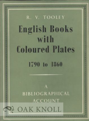 ENGLISH BOOKS WITH COLOURED PLATES 1790 TO 1860